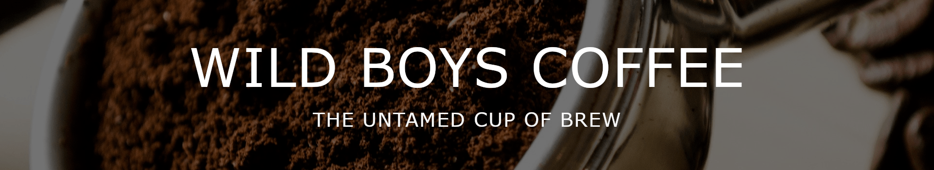 Wild Boys - Coffee
